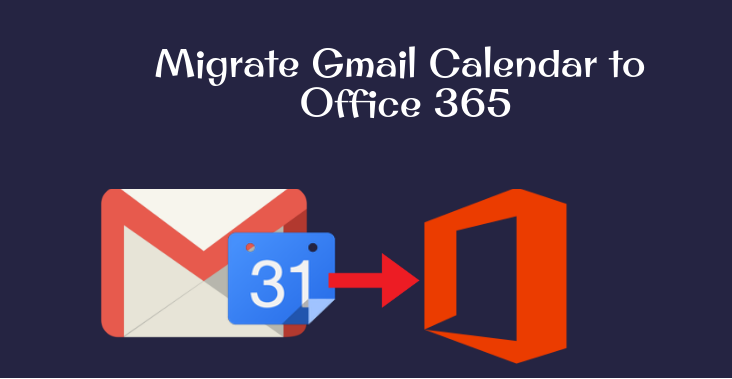 Migrate Gmail Calendar to Office 365 - Digital Hints
