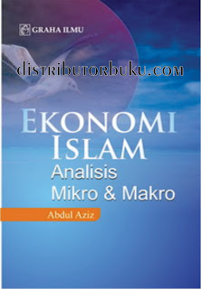 Ekonomi Islam: Analisis Mikro & Makro