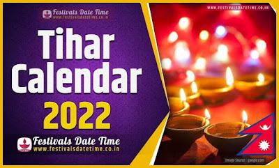 2022 Tihar Date Time in Nepal, 2022 Tihar Nepali Calendar