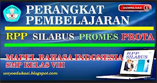 Update Kurikulum Pendidikan Perangkat Pembelajaran Bahasa Indonesia SMP/MTs Kelas VIII