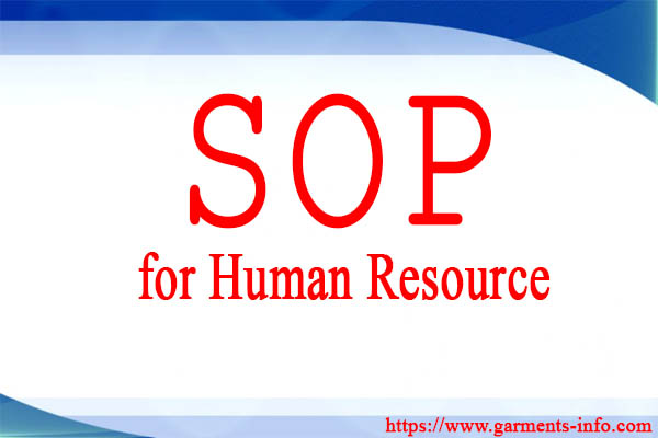 SOP for Human Resource (HR) Department - Garments-info: One stop