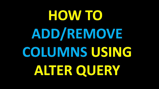 Learn SQL:Use Of Alter Query