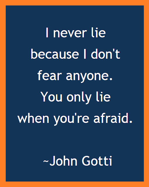 honesty quote, John Gotti, best