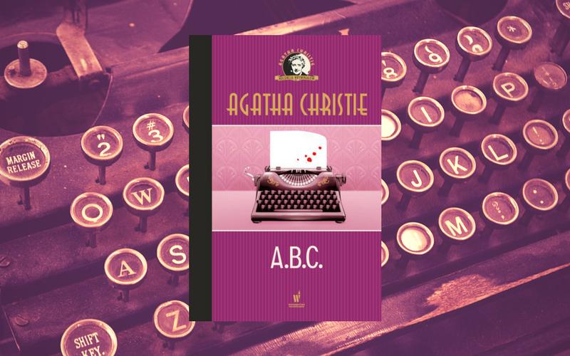"""""""A.B.C."""" - AGATHA CHRISTIE"""