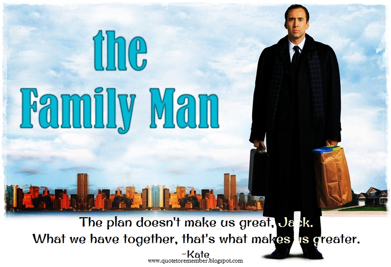 Quote To Remember The Family Man 2000