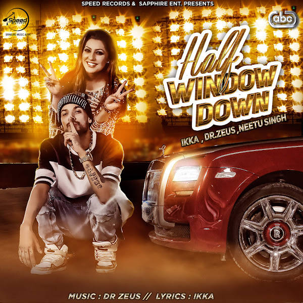 Ikka - Half Window Down (feat. Dr. Zeus & Neetu Singh) - Single Cover