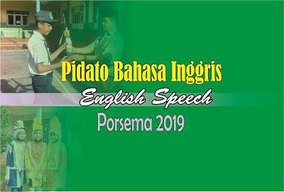 English Speech contest, Porsema, SMP, SMA, MTs, 2018, 2019