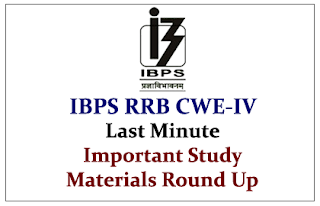 Last Minute Important Study Materials Round Up for IBPS RRB CWE-IV Exams 2015