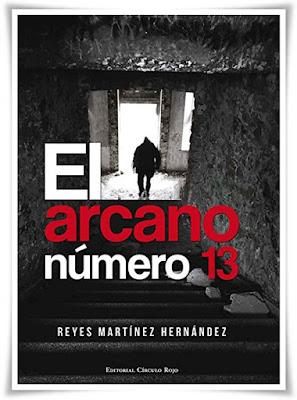 El arcano número 13 de Reyes Martínez