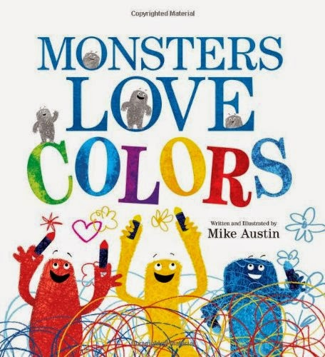 Monsters Love Colors by Mike Austen, part of book review list about colors and rainbows