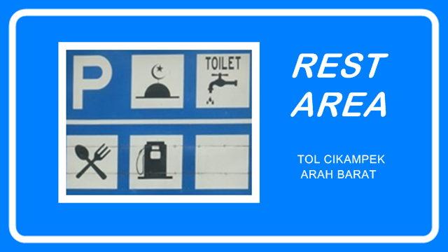 Rest Area Tol Cikampek Arah Barat