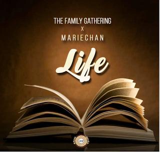 The Family Gathering x Mariechan - Life (Original Mix)