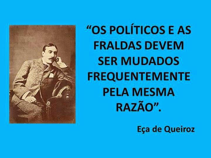 Frases Inteligentes Frase De Eça De Queiroz Sobre Os Políticos