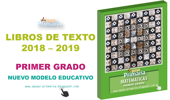 Libros de texto para primer grado de primaria 2018 - 2019