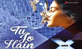 Tu Jo Hain Piano notes from Mr. X
