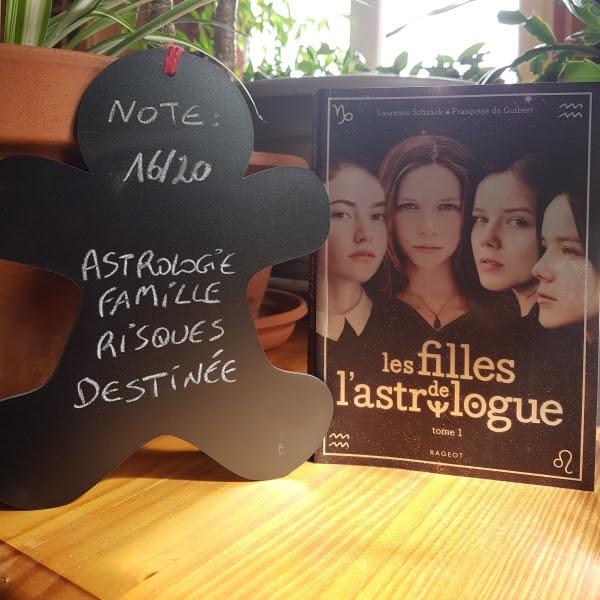Les filles de l'astrologue, tome 1 de Laurence Schaack et Françoise de Guibert