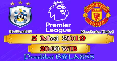 Prediksi Bola855 Huddersfield vs Manchester United 5 Mei 2019