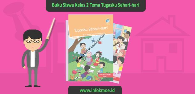 Download Buku Guru Kelas II SD Tema Tugasku Sehari-hari Revisi 2017
