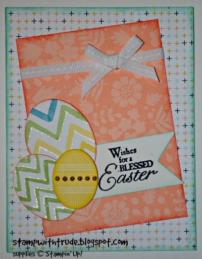 http://stampwithtrude.blogspot.com Stampin' Up! Easter card by Trude Thoman Blessed Easter stamp set