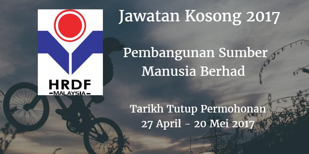 Jawatan Kosong HRDF 27 April - 20 Mei 2017