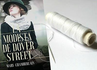 La modista de Dover Street cómo sobrevivir con la costura