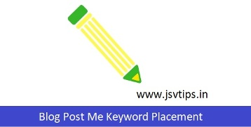 Blog Post Me Keyword Placement in Hindi