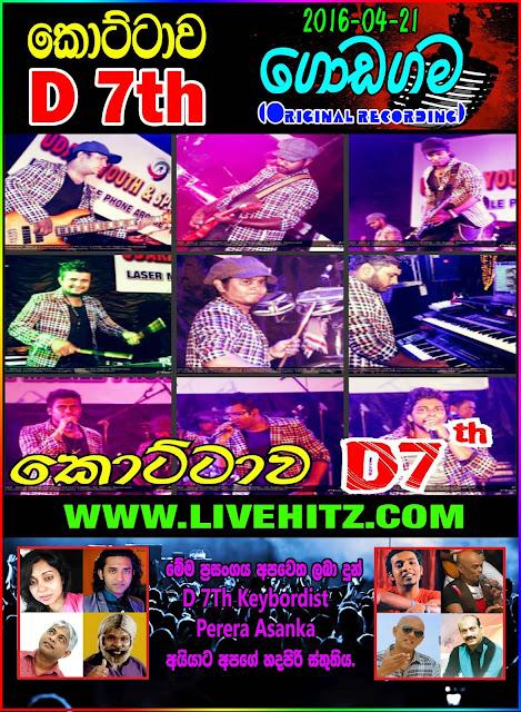 KOTTAWA D7th LIVE IN GODAGAMA 2016-04-21