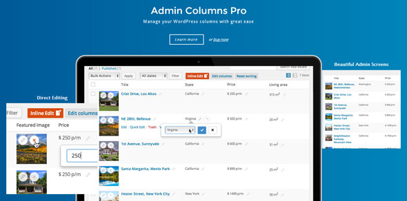 Add, remove and re-order your columns. Using our drag-and-drop-interface, loved by thousands of users around the world, you gain full control over your posts and other overview screens. Add, remove and re-order any column for posts, users, taxonomies, comments and media. With over 90 columns to choose from including: featured images, custom fields and taxonomies. Create the interface you've always dreamed of (if you're into WordPress that much).