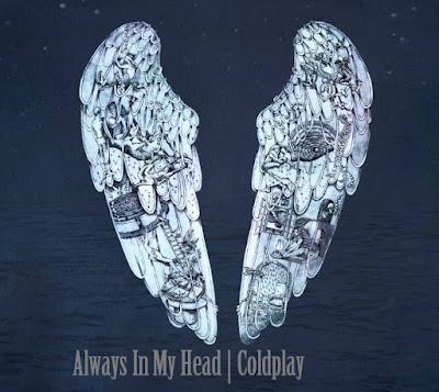 makna Lagu Always In My Head Coldplay, Arti Lagu Always In My Head Coldplay, Terjemahan Lagu Always In My Head Coldplay, Lirik Lagu Always In My Head Coldplay, Lagu Always In My Head Coldplay