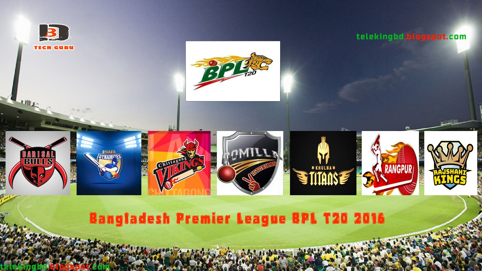 Bangladesh Premier League Bpl T20 2016 Channel 9 Live Match Streaming
