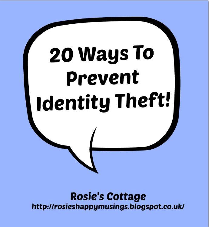 Rosie's Cottage: 20 Ways To Prevent Identity Theft