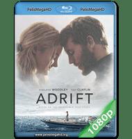 A LA DERIVA (2018) 1080P HD MKV ESPAÑOL LATINO