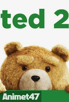 Chú gấu Ted 2-Ted 2 (2015) -  2015 Poster