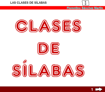 http://www.ceiploreto.es/sugerencias/cplosangeles.juntaextremadura.net/web/curso_3/lengua/clases_silabas_3/clases_silabas_3.html