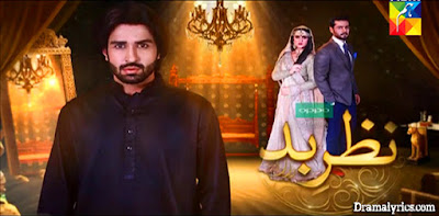Nazr-e-Bad OST Lyrics - Hum TV | Raheel Fayyaz & Beena Khan