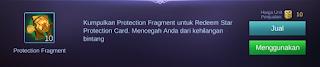 dalam Event yang sangat mempunyai kegunaan untuk bermain di mode Ranked terutama buat kau yang taku Protection Fragment Mobile Legends