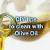 Cleaning with Olive Oil