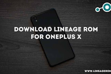 ROM] Download Lineage OS for OnePlus One Android nougat 7 1