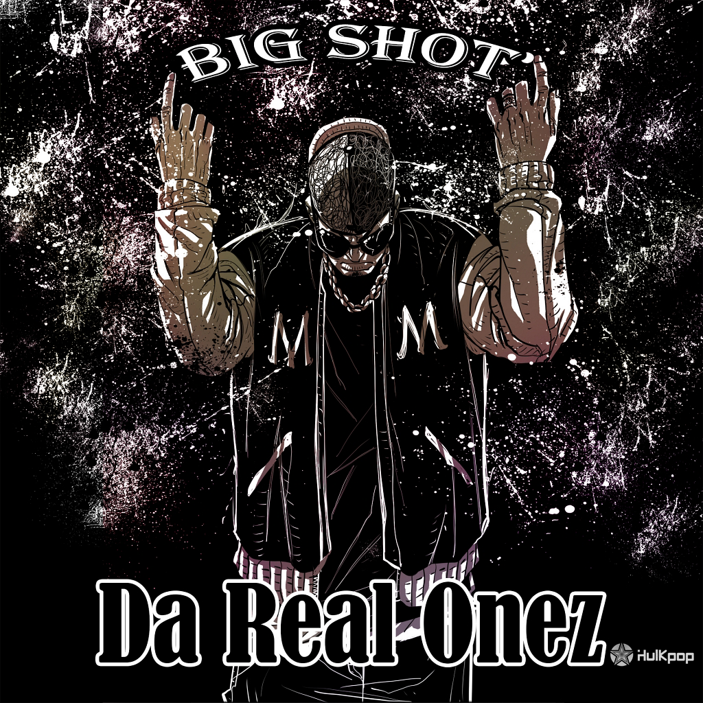 [Single] Big Shot – Da Real Onez