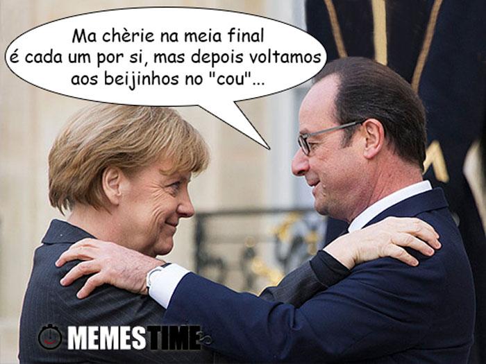 """Meme com Angela Merkel e François Hollande – Ma chèrie na meia final é cada um por si mas depois voltamos aos beijinhos no """"cou"""""""