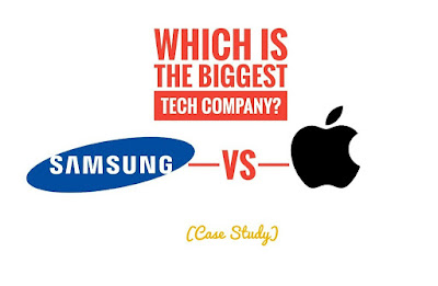 Samsung vs Apple. Which is the biggest tech company in the world today?