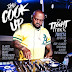 [Mixtape] Dj Tight Mike - The Cook Up | @DjTightMike