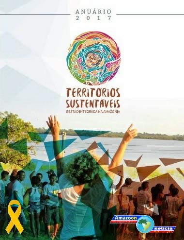 Programa Territórios Sustentáveis lança Anuário que apresenta resultados de ações desenvolvidas na Calha Norte.