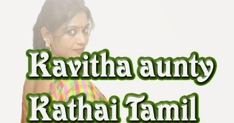 Kavitha aunty Kathai Tamil Special Kama kathai Collection