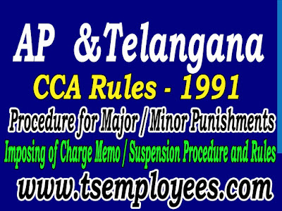 AP Telangana CCA Rules in telugu Andhra Pradesh CCS CCA Rules APCS CCA Rules 1991  AP C. S. (CCA) RULES TS State new cca rules AP TS Service Rules Andhra Pradesh Civil Services (Classification Control and Appeal) Rules 1991 ccs rules 1964 major punishments minor punishments appeal revision how to impose major minor punishment grace period for explanation suspension order format procedure for major punishment Andhra Pradesh Civil Services  ( CCA ) Rules 1991 A.P.C.S. CONDUCT RULES 1964 IN BRIEF AP Telangana CCA Rules in telugu pdf AP Civil Services (CCA) Rules 1991 Appendix II – AP Civil Services (CCA) Rules 1991 AP Telangana CCA Rules