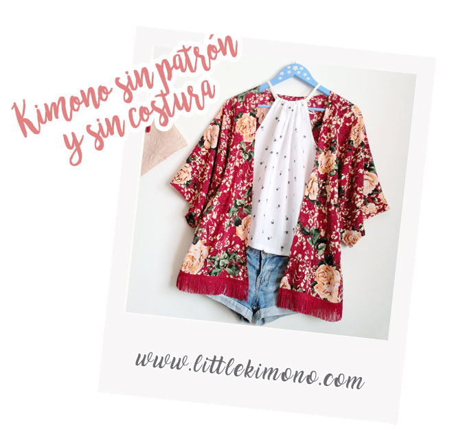 Kimono fácil: sin patrón y sin costura - Little Kimono Handmade ❣
