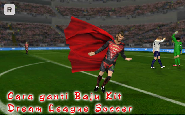 Cara ganti baju kit dream league soccer