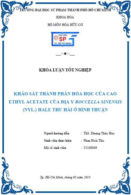 Khảo sát thành phần Hóa học của cao ethyl acetate của địa y Roccella sinensis (Nyl.) Hale thu hái ở Bình Thuận