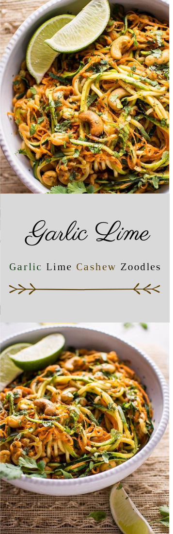 Garlic Lime Cashew Zoodles #food