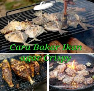 Tips bakar ikan agar crispy